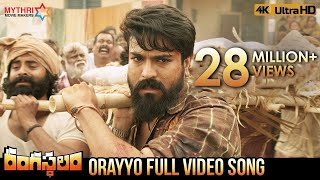 Orayyo Full Video Song 4K | Rangasthalam Video Songs | Ram Charan | Samantha | Aadhi Pinisetty | DSP