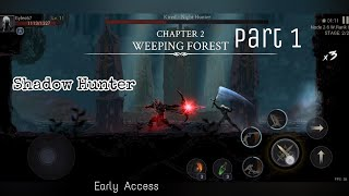 Shadow Hunter   Chapter 2 : Weeping Forest   Android Gameplay Walkthrough HD Part 1