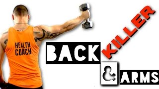 Killer Back & Arms by Trainer Ben