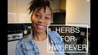 DREADING SUMMER BECAUSE OF ALLERGIES? || HERBAL REMEDIES FOR HAY FEVER
