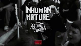 Inhuman Nature Live @ Return to Strength Fest 2019 (HD)