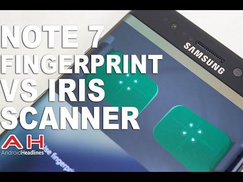 Samsung Galaxy Note 7 Iris vs Fingerprint Scanner Review