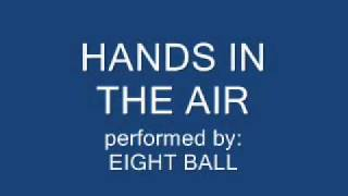 Hands in the Air - 8 Ball
