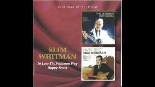 Slim Whitman - Walk Through This World With Me