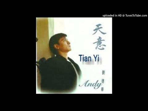 Andy Lau - Tian Yi 天意