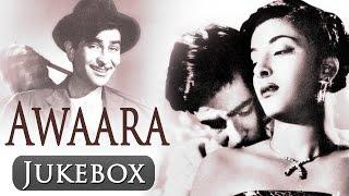 Awaara (HD) - All Songs - Raj Kapoor - Nargis - Shankar Jaikishan - Lata Mangeshkar - Mukesh