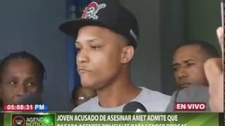 Joven acusado de asesinar AMET admite que pagaba agentes policiales para vender droga
