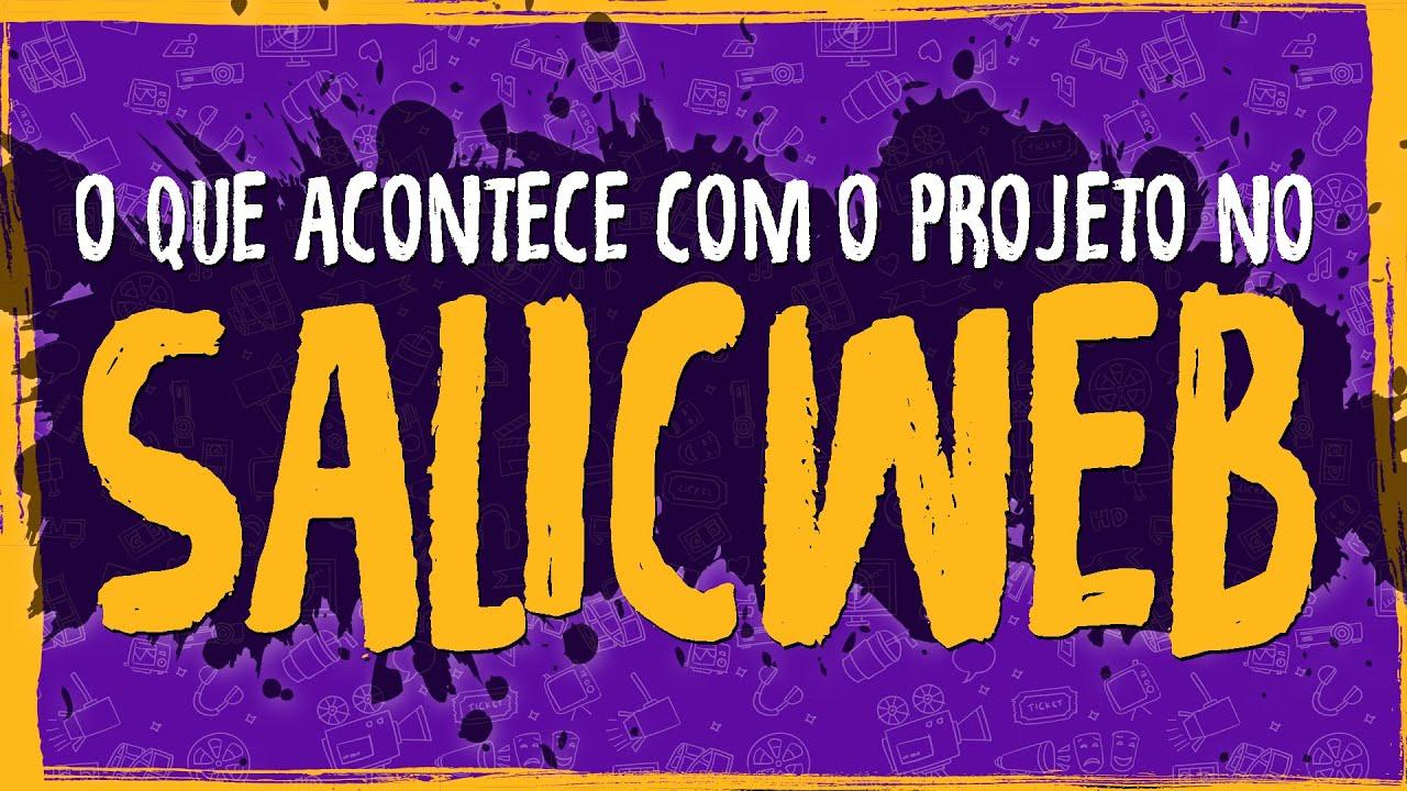 Planejamento – O que acontece com o projeto no SALICWEB?