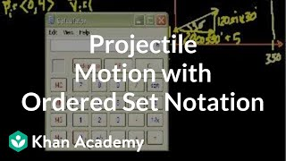 Projectile Motion with Ordered Set Notation