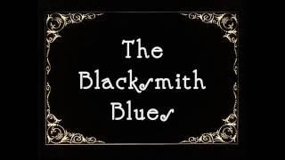 The Blacksmith Blues - Hammer against anvil, old school delta blues rhythm!!