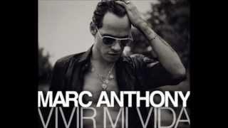 Vivir mi vida Marc Anthony... con letra