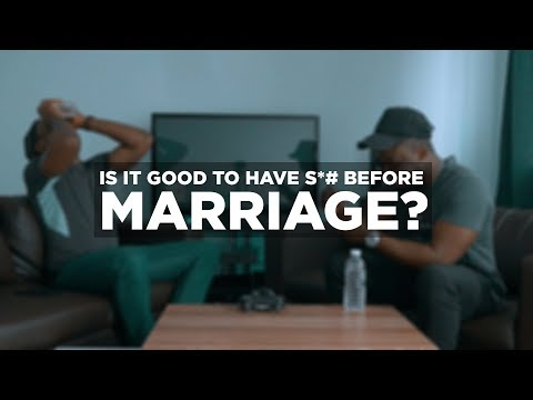 IS IT GOOD TO HAVE S*X BEFORE MARRIAGE? ft. KlintonCOD (Podcast #1)