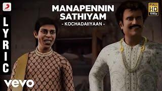 Rajinikanth   Kochadaiiyaan - Manapennin Sathiyam Lyric   Rahman