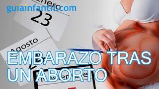 ¿Cuánto esperar para un nuevo embarazo después de un aborto?