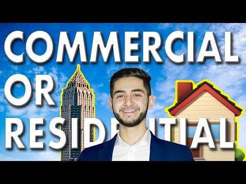 Real Estate Agent: Commercial VS Residential