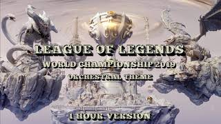 LEAGUE OF LEGENDS | 1 HOUR Orchestral Theme - World Championship 2019