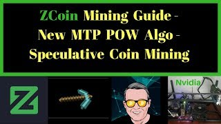 ZCoin Mining Guide - New MTP POW Algo - Speculative Coin Mining
