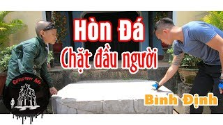 The Strange Beheading Stone In Binh Dinh, Vietnam
