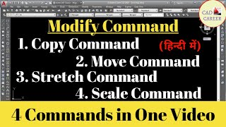 move command    copy command    stretch command    scale command in autocad    cad career