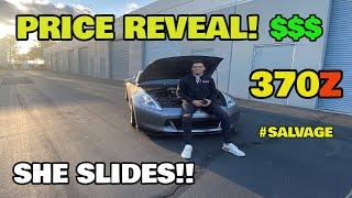 Worlds Cheapest Salvage Nissan 370z Price Reveal ( Copart Rebuild ) + Drift