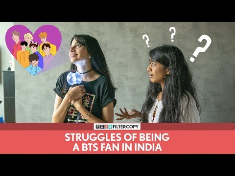 FilterCopy | Struggles Of Being A BTS Fan In India | Ft. Madhu Gudi