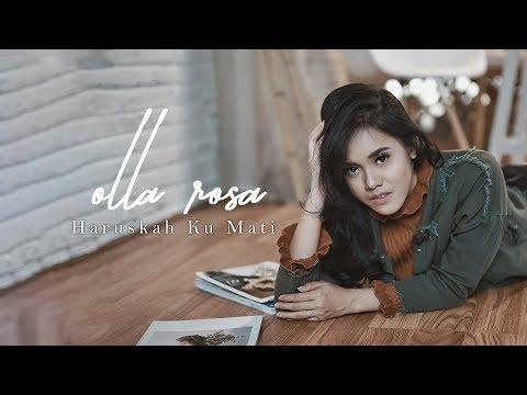 Olla Rosa - Haruskah ku mati (Original Soundtrack Ada Dua Cinta)