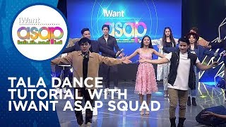 Tala Dance Tutorial with iWant ASAP squad | Highlights
