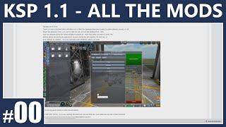 KSP 1.1 ...Installing All the Mods...