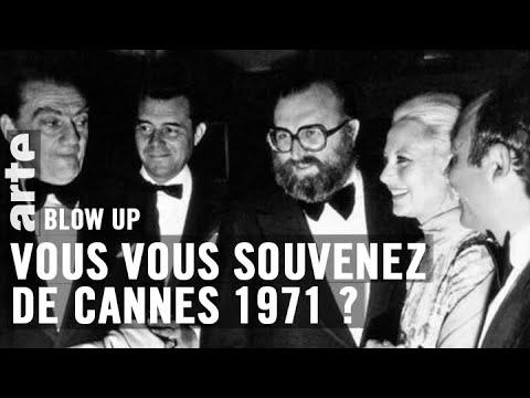 Vous vous souvenez de Cannes 1971 ? - Blow Up - ARTE