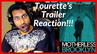 Motherless Brooklyn Tourette's  TRAILER REACTION