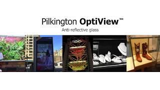 Pilkington OptiView™