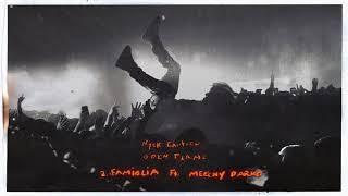 Nyck Caution - Famiglia feat. Meechy Darko (Official Audio)