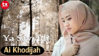 YA SAYYIDI  - AI KHODIJAH - EL MIGHWAR  ( Video Lyrics )
