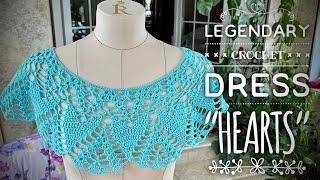 ВЯЖЕМ ЛЕГЕНДАРНОЕ ПЛАТЬЕ КРЮЧКОМ «HEARTS» / LEGENDARY CROCHET DRESS ????????????