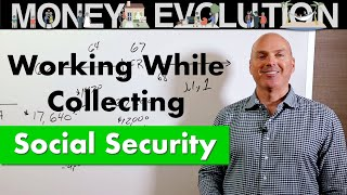 Working While Collecting Social Security