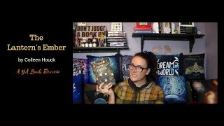 The Lantern's Ember | A YA Book Review