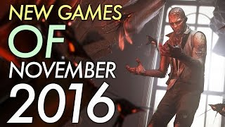 Top 10 NEW Games of November 2016