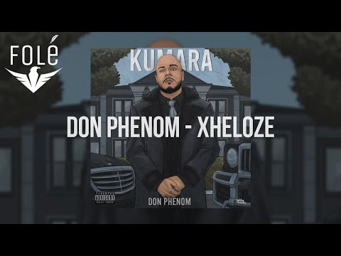 Don Phenom - Xheloze