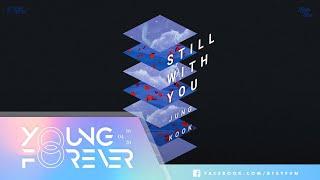 [VIETSUB + KARA]  Still With You - Jungkook of BTS | 2020 FESTA