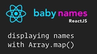ReactJS Beginner Series: #5 - Display Names List with Array.map()