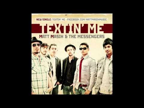 "NEW Studio Single ""Textin' Me"" by Matt Masih & the Messengers"