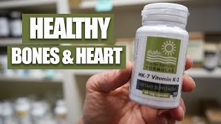 Vitamin K2: Healthy Bones and Heart