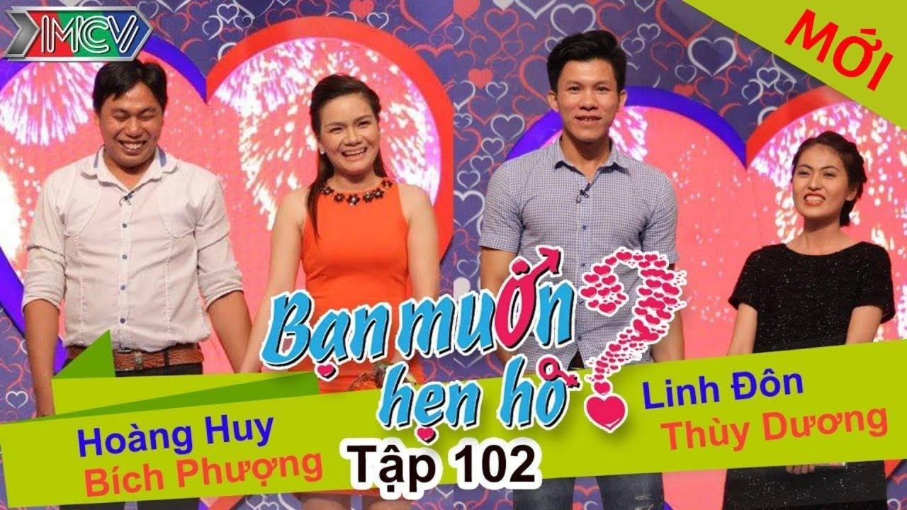 BẠN MUỐN HẸN HÒ #102 UNCUT | Hoàng Huy - Bích Phượng | Linh Đôn - Thùy Dương | 280915 💖