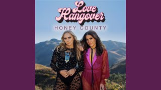 Honey County Love Hangover