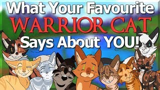 What Your FAVOURITE Warrior Cat Says About YOU!