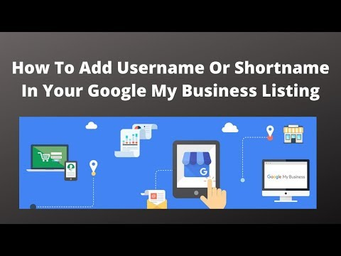 How to add username or short name in your google my business listing
