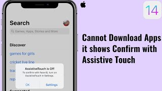 Assistive Touch is Off To Confirm with Face ID Turn On AssistiveTouch in Settings after iOS 14.2