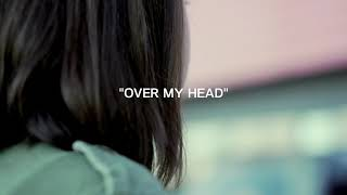 Judah & The Lion | Over My Head (FAN MADE VIDEO)