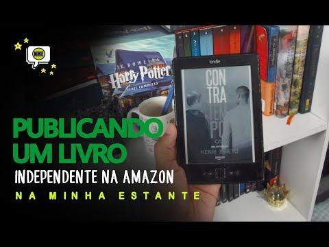 Publicando Um Livro Independente na Amazon | Na Minha Estante