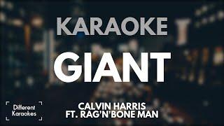 Calvin Harris ft. Rag'n'Bone Man - Giant (Karaoke/Instrumental)